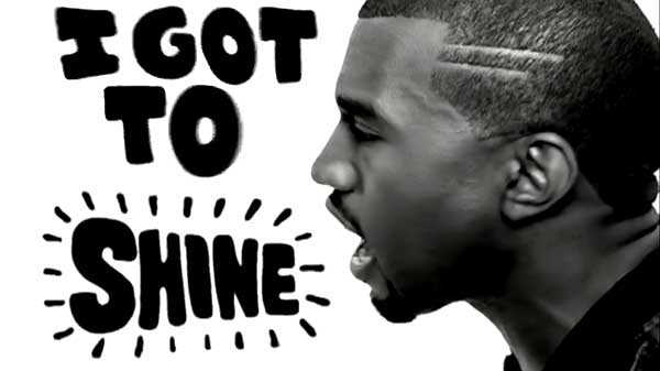 I got to shine